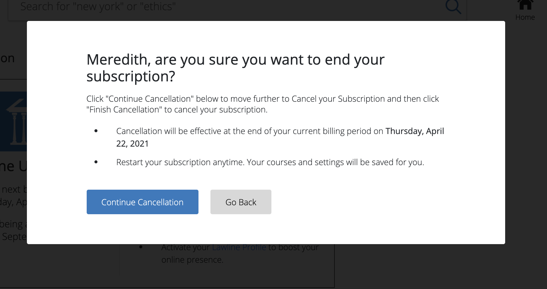 Continue Cancellation prompt